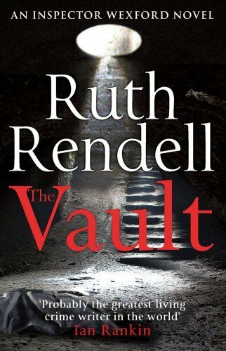 The Vault: (A Wexford Case),Ruth Rendell- 9780099570790