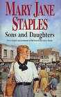 Sons And Daughters by Mary Jane Staples (Hardback, 2002)
