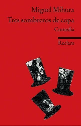 1 von 1 - Tres sombreros de copa von Miguel Mihura (2004, Taschenbuch) ##