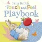 Peter Rabbit: Touch and Feel Playbook by Beatrix Potter (Board book, 2014)