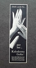 K021 - Advertising Pubblicità - 1962 - KALODERMA GELEE , PER LE MIE MANI