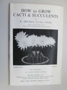 Acceptable-How-to-Grow-Cacti-and-Succulents-Shurly-E-1955-01-01-Second-Editi