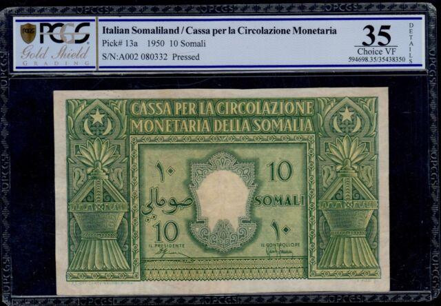 ITALIAN SOMALILAND  10 SOMALI  1950  PICK # 13a PCGS 35 CHOICE VERY FINE.
