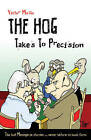 The Hog Takes to Precision by Victor Mollo (Paperback, 2011)