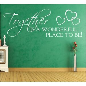 Spruch WANDTATTOO Together is a wonderful place to be Wandsticker Aufkleber 2