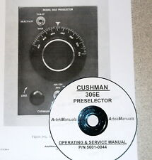 Cushman Operating Amp Service Manual 306e Preselector With Full Size Schematics