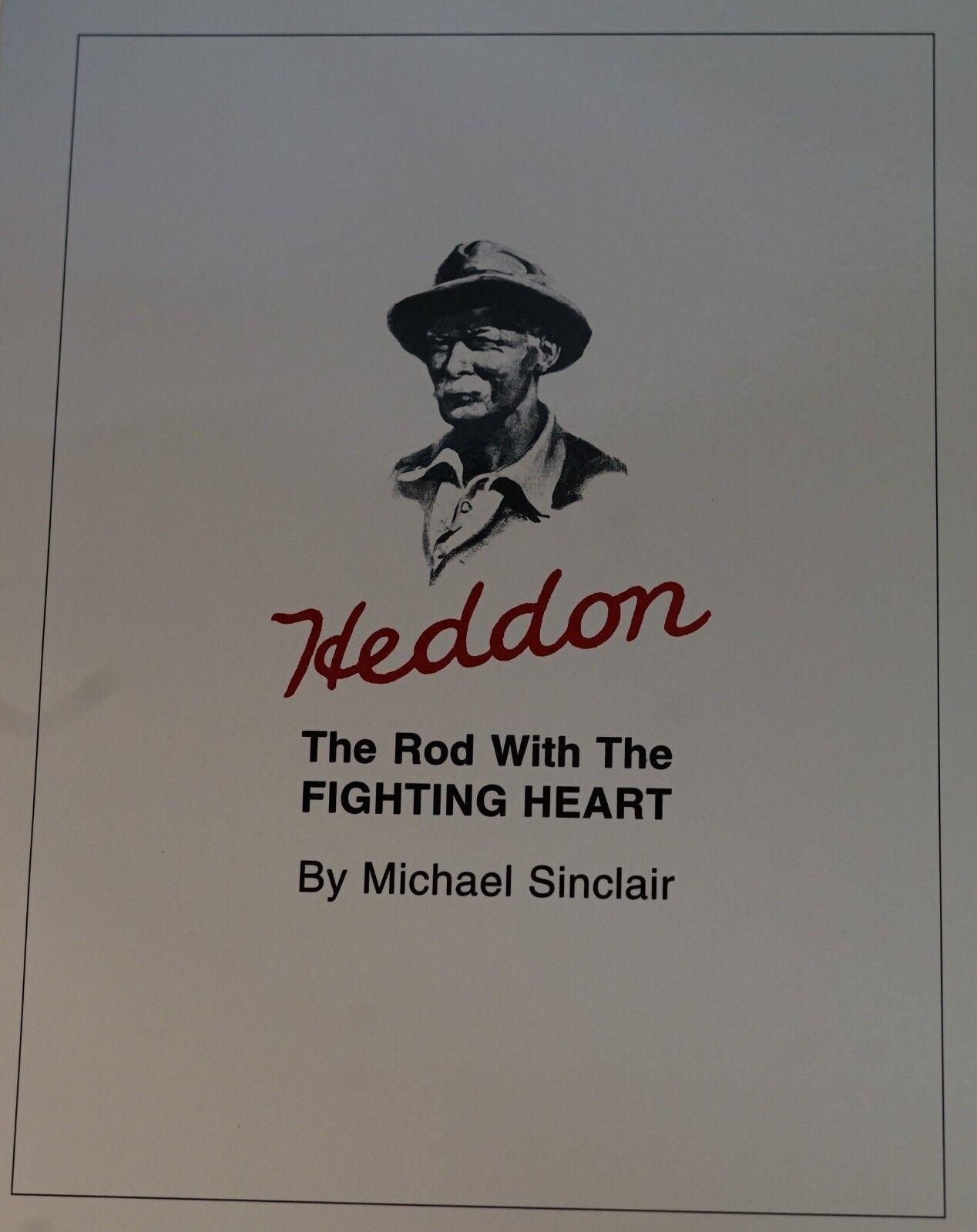 Heddon Rod With Fighting Heart SC 1st Ed Bamboo Fly Book FREE Bonus H-I Catalog