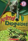 Scholastic Reader Level 2: Animal Disguises by Emma Ryan (Paperback / softback)