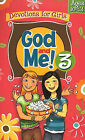 God and Me! 3: Devotions for Girls Ages 10-12 by Kathy Widenhouse (Spiral bound, 2010)