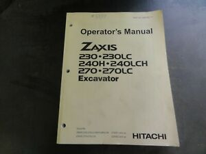 Hitachi-Zaxis-230-230LC-240H-240LCH-270-270LC-Excavator-Operator-039-s-Manual