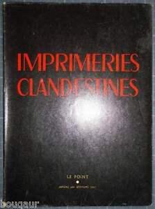 """IMPRIMERIES CLANDESTINES Le POINT SOUILLAC N°31 DOISNEAU TZARA LEIRIS QUENEAU... - France - Commentaires du vendeur : """"Voir la description dans la fiche"""" - France"""