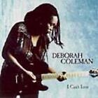 I Can't Loose von Deborah Coleman (2008)
