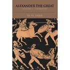 Alexander the Great: Volume 1, Narrative: v. 1: Narrative by W. W. Tarn (Paperback, 1979)