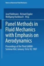 Panel Methods in Fluid Mechanics with Emphasis on Aerodynamics : Proceedings...