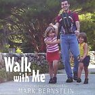 Walk With Me by Mark Bernstein (CD, Oct-2003, Oasis Productions Limited)