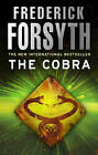 The Cobra by Frederick Forsyth (Hardback, 2010)