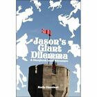 Jason's Giant Dilemma 9781424178117 by Marie Cleveland Paperback