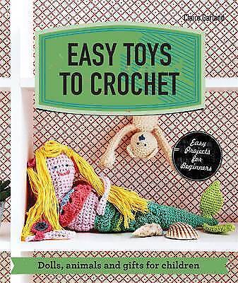 1 of 1 - Easy Toys to Crochet: Dolls, Animals and Gifts for Children (Make Me!)-ExLibrary