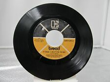 "45 RECORD 7""- BREAD - IT DON'T MATTER TO ME"