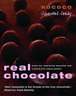 Real Chocolate by Chantal Coady (Paperback, 2004)