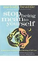 Stop Being Mean to Yourself: A Story About Finding