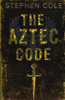 The Aztec Code by Stephen Cole (Paperback, 2007)