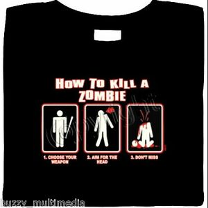 How-To-Kill-A-Zombie-Shirt-Get-Weapon-Aim-Don-039-t-Miss-funny-dead-walking