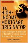 The High Income Mortgage Originator Sales Strategies and Practices to Build