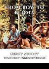From Bow to Burma by Melrose Books (Paperback, 2017)