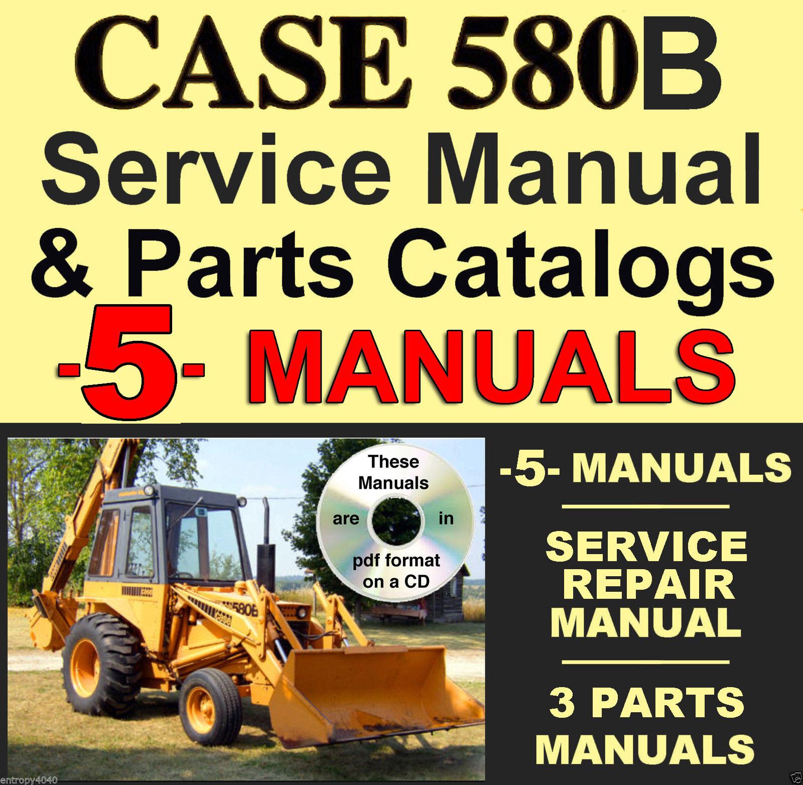 CASE 580CK 580 CK SERIES B HYDROSTATIC DRIVE TRACTOR PARTS MANUAL CATALOG