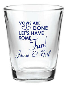 Personalized Wedding Favors Glass Shot Glasses Vows are Done Let