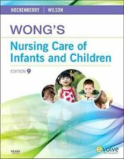 Wong's Nursing Care of Infants and Children by Marilyn J. Hockenberry and David Wilson (2010, Hardcover)