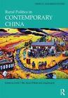 Rural Politics in Contemporary China by Taylor & Francis Ltd (Hardback, 2014)