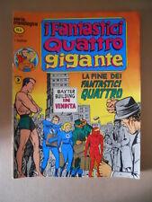 I FANTASTICI QUATTRO Gigante Serie Cronologica n°4 1978 ed. Corno [G734B] BUONO