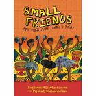 Small Friends and Other Stories and Poems by Amabooks (Paperback / softback, 2014)