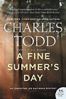 A Fine Summer's Day: An Inspector Ian Rutledge Mystery by Charles Todd (Paperback, 2015)