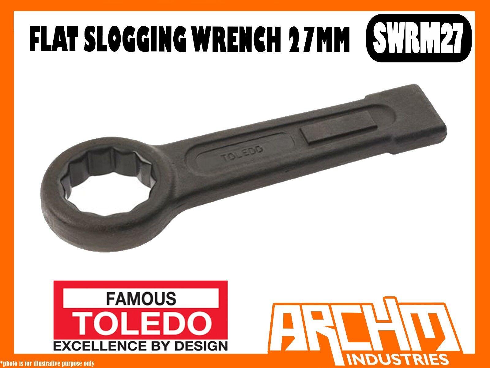 TOLEDO SWRM27 - FLAT SLOGGING WRENCH -  27MM - METRIC