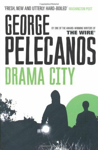 Drama City By George Pelecanos. 9780753819395