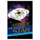 Astride The Farthest Star 9780595659104 by Mark Gillies Hardcover