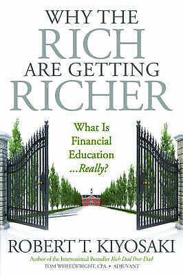 1 of 1 - Why the Rich are Getting Richer by Robert T. Kiyosaki (Paperback, 2017)