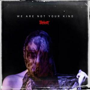 Slipknot-We-Are-Not-Your-Kind-CD