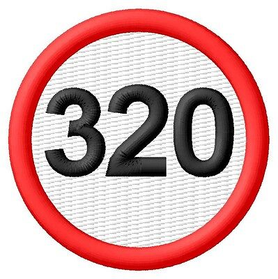 320 Speed Limit Limitation de vitesse ecusson brodé patche Thermocollant patch
