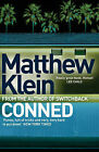Conned by Matthew Klein (Paperback, 2007)