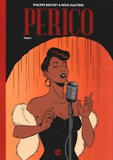 Perico T01 - Berthet et Hautière - Original Watts