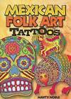 Mexican Folk Art Tattoos by Marty Noble (Paperback, 2008)