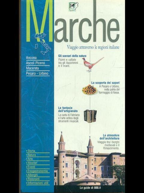 MARCHE GUIDE/TURISMO  AA.VV. FININTERNET 2002.