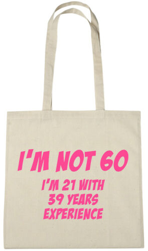 I/'m Not 60 Bag 60th birthday gifts presents for 60 year old women wife sister