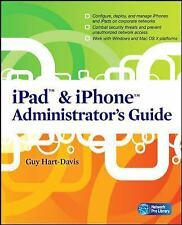 iPad & iPhone Administrator's Guide: Enterprise Deployment Strategies and Securi