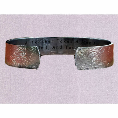A Teacher Takes A Hand Opens A Mind And Touches A HeartCuff Bracelet Person