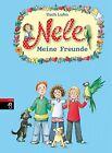 Luhn, U: Nele - Meine Freunde von Usch Luhn (2012, Gebundene Ausgabe)